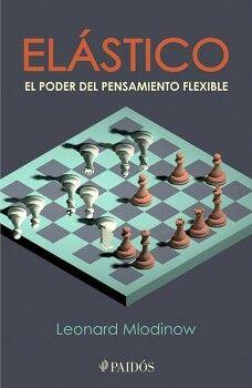 ELASTICO -EL PODER DEL PENSAMIENTO FLEXIBLE-