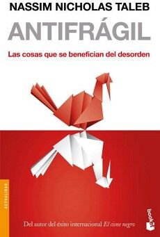 ANTIFRAGIL -LAS COSAS QUE SE BENEFICIAN DEL DESORDEN-    (PAIDOS)