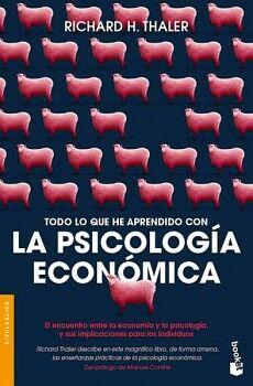 TODO LO QUE HE APRENDIDO CON LA PSICOLOGIA ECONOMICA     (DEUSTO)