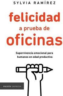 FELICIDAD A APRUEBA DE OFICINAS           (PAIDOS EMPRESA)S