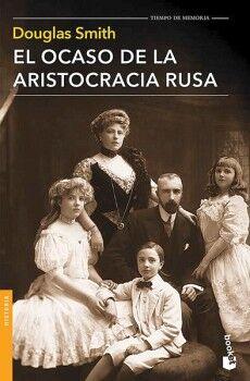 OCASO DE LA ARISTOCRACIA RUSA, EL                      (TUSQUETS)