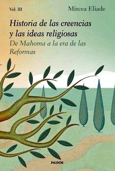 HISTORIA DE LAS CREENCIAS Y LAS IDEAS RELIGIOSAS VOL.III