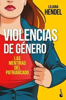 VIOLENCIAS DE GENERO -LAS MENTIRAS DEL PATRIARCADO-      (PAIDOS)