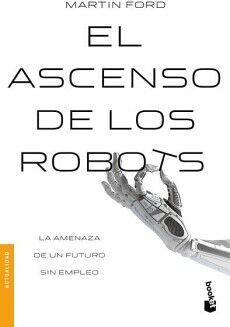 ASCENSO DE LOS ROBOTS, EL                                 (ARIEL)