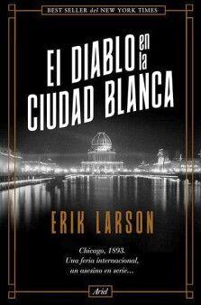 DIABLO EN LA CIUDAD BLANCA, EL