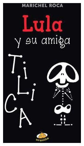 LULA Y SU AMIGA TILICA