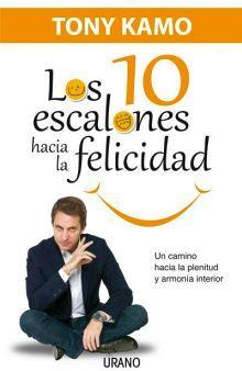 10 ESCALONES HACIA LA FELICIDAD, LOS