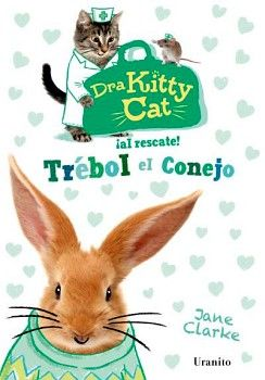 DRA KITTY CAT -AL RESCATE TREBOL EL CONEJO-
