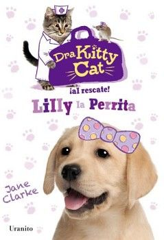 DRA KITTY CAT -AL RESCATE LILLY LA PERRITA-