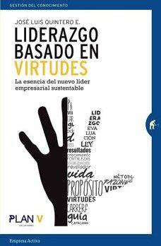 LIDERAZGO BASADO EN VIRTUDES         (GESTION DEL CONOCIMIENTO)