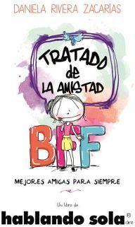 TRATADO DE LA AMISTAD -BFF MEJORES AMIGAS PARA SIEMPRE-