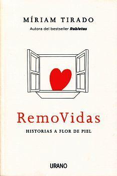 REMOVIDAS -HISTORIAS A FLOR DE PIEL-