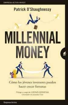 MILLENNIAL MONEY -CÓMO LOS JÓVENES INVERSORES-