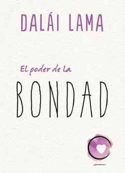 PODER DE LA BONDAD, EL (MEX)
