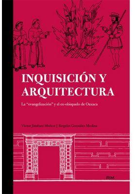INQUISICION Y ARQUITECTURA