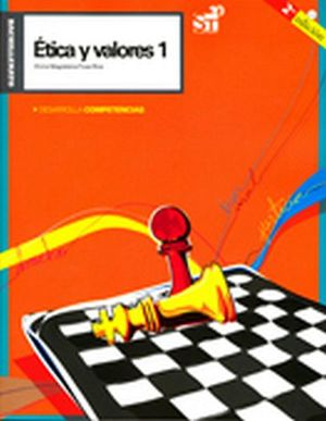ETICA Y VALORES 1 2ED.(BACH.) -DESARROLLAENCIAS- (201