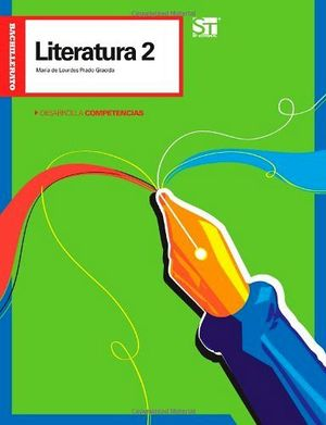 LITERATURA 2  -DESARROLLA COMPETENCIAS-