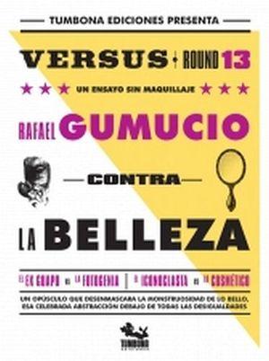 CONTRA LA BELLEZA              -VERSUS ROUND 13-
