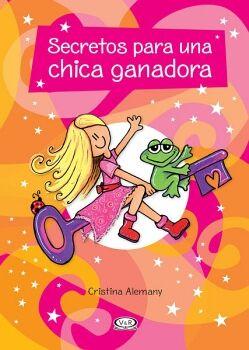 SECRETOS PARA UNA CHICA GANADORA (NVA.EDICION)