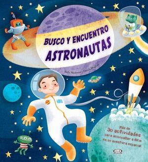 BUSCO Y ENCUENTRO -ASTRONAUTAS-    (MAS DE 30 ACTIVIDADES)