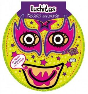 LUCHITAS -MASCARAS P/COLOREAR-