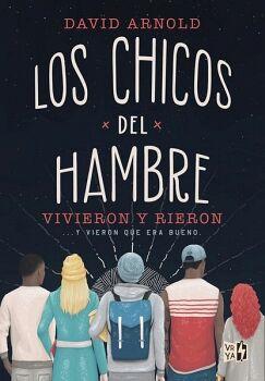 CHICOS DEL HAMBRE, LOS