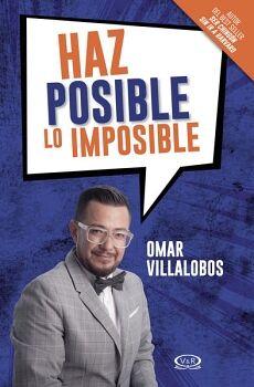 HAZ POSIBLE LO IMPOSIBLE