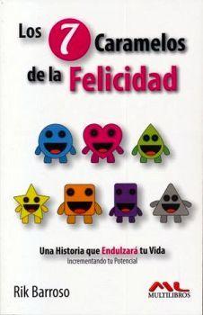 7 CARAMELOS DE LA FELICIDAD, LOS