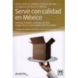 SERVIR CON CALIDAD EN MEXICO