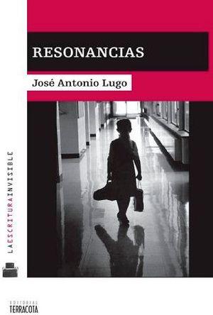 RESONANCIAS             -LA ESCRITURA INVISIBLE-