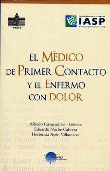 MEDICO DE PRIMER CONTACTO Y EL ENFERMO CON DOLOR, EL