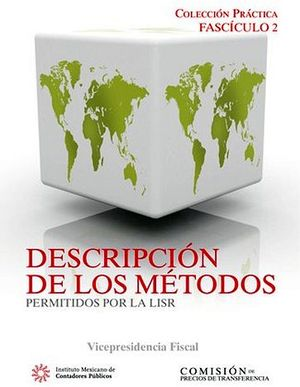 FASCICULO 2 -DESCRIPCION DE LOS METODOS PERMITIDOS POR LA LISR-