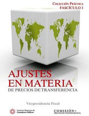 FASCICULO 3 -AJUSTES EN MATERIA EN PRECIOS DE TRANSFERENCIA-