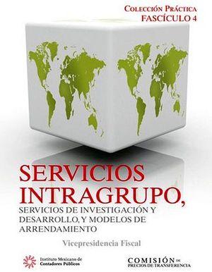 FASCICULO 4 -SERVICIOS INTRAGRUPO SERVICIOS DE INVEST.Y DES.-