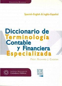 DICCIONARIO DE TERMINOLOGIA CONTABLE Y FIN. ESPECIALIZADA (BILING