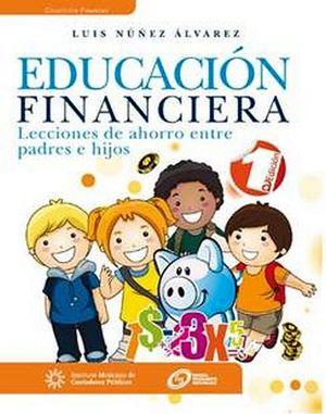 EDUCACION FINANCIERA -LECCIONES DE AHORRO ENTRE PADRES E HIJOS-