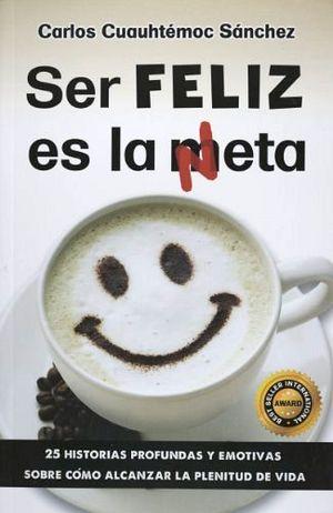 SER FELIZ ES LA META (NETA)                 BASTA DE MAL HUMOR!!!