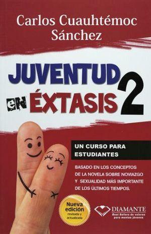JUVENTUD EN EXTASIS 2 (NUEVA EDICION)
