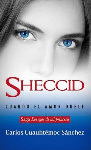 SHECCID -CUANDO EL AMOR DUELE-