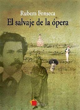 SALVAJE DE LA OPERA, EL (NVA.EDICION)