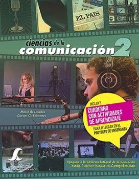 CIENCIAS DE LA COMUNICACION 2 C/CUADERNO SC -COMPETENCIAS-