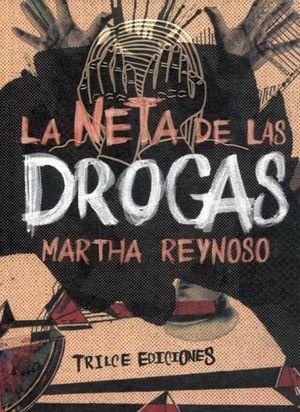 NETA DE LAS DROGAS, LA