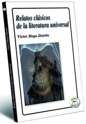RELATOS CLASICOS DE LA LITERATURA UNIVERSAL