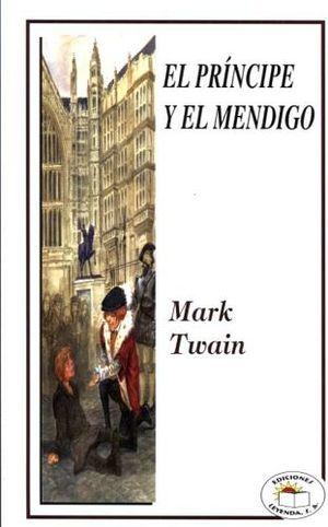 PRINCIPE Y EL MENDIGO, EL                                       .
