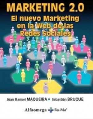 MARKETING 2.0 -EL NUEVO MARKETING EN LA WEB DE LAS REDES-