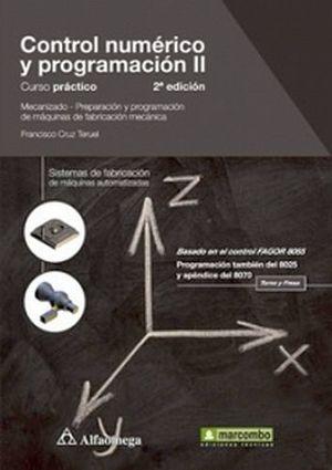 CONTROL NUMERICO Y PROGRAMACION II 2ED. -CURSO PRACTICO-