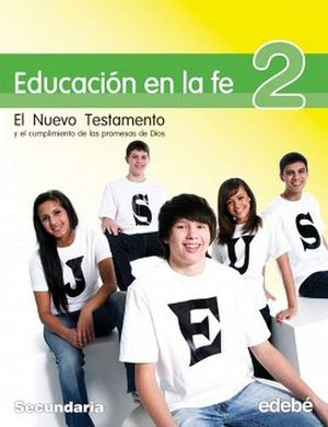 EDUCACION EN LA FE 2DO. SEC. -SERIE GALILEA-