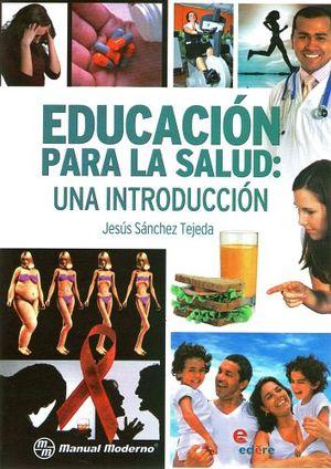 EDUCACION PARA LA SALUD -UNA INTRODUCCION-