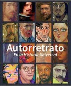 AUTORRETRATO EN LA HISTORIA UNIVERSAL
