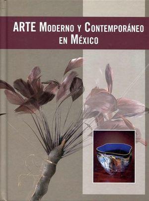 ARTE MODERNO Y CONTEMPORANEO EN MEXICO